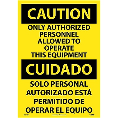 Caution, Only Authorized Personnel Allowed To Operate This Equipment (Bilingual), 20X14