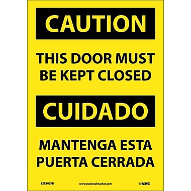 Caution, This Door Must Be Kept Closed (Bilingual), 14X10, Adhesive Vinyl