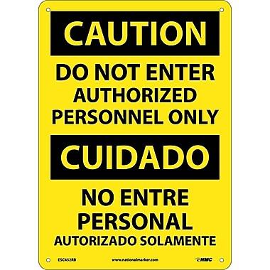 Caution, Do Not Enter Authorized Personnel Only Bilingual, 14X10, Rigid Plastic