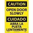 Caution, Open Door Slowly, Bilingual, 14X10, Adhesive Vinyl