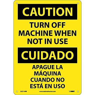 Caution, Turn Machine Off When Not In Use, Bilingual, 14X10, Rigid Plastic