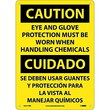 Caution, Eye And Glove Protection Must Be Worn When Handling Chemicals, Bilingual, 14X10, Rigid Plastic