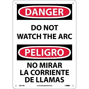 Danger, Do Not Watch The Arc (Bilingual), 14X10, Rigid Plastic