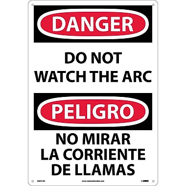 Danger, Do Not Watch The Arc (Bilingual), 20X14, Rigid Plastic