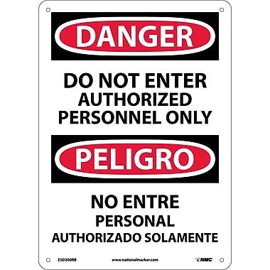 Danger, Do Not Enter Authorized Personnel Only (Bilingual), 14X10, Rigid Plastic