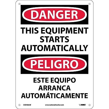 Danger, This Equipment Starts Automatically Bilingual, 14X10, .040 Aluminum