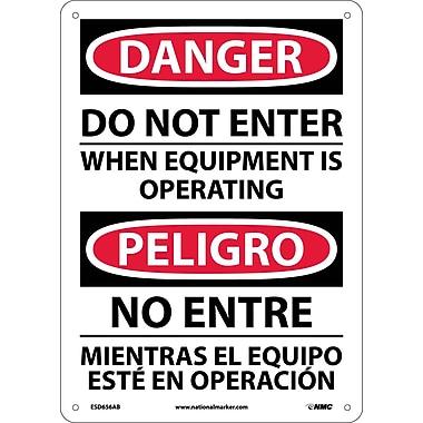 Danger, Do Not Enter When Equipment Is Operating, Bilingual, 14X10, .040 Aluminum