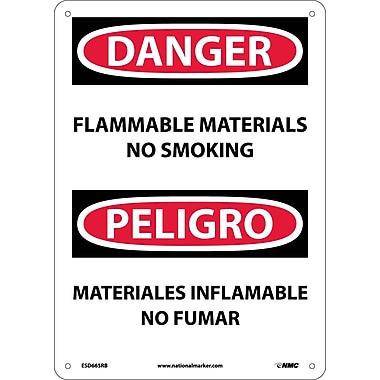 Danger, Flammable Material No Smoking, Bilingual, 14X10, Rigid Plastic