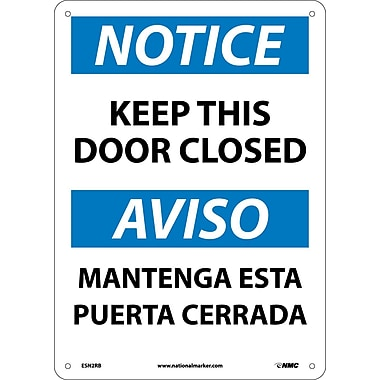Notice, Keep This Door Closed Bilingual, 14X10, Rigid Plastic