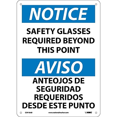 Notice, Safety Glasses Required Beyond This Point Bilingual, 14X10, .040 Aluminum