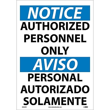 Notice, Authorized Personnel Only (Bilingual), 20X14, Adhesive Vinyl