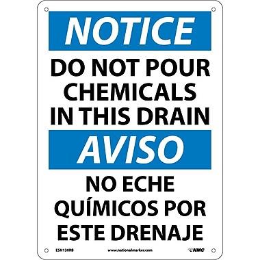 Notice, Do Not Pour Chemicals In This Drain (Bilingual), 14X10, Rigid Plastic