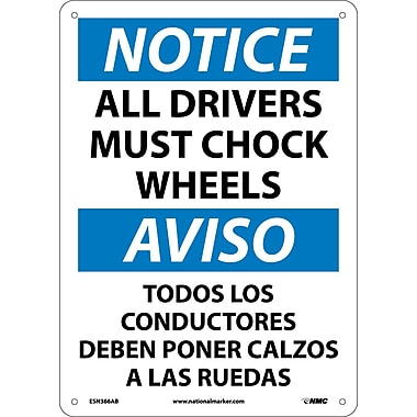 Notice, All Drivers Must Chock Wheels Bilingual, 14X10, .040 Aluminum