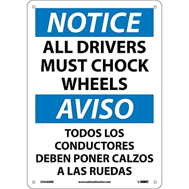 Notice, All Drivers Must Chock Wheels Bilingual, 14X10, Rigid Plastic
