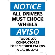 Notice, All Drivers Must Chock Wheels Bilingual, 14X10, Rigid Plastic