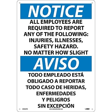 Notice, All Employees Are Required To Report..(Bilingual), 20X14, Rigid Plastic