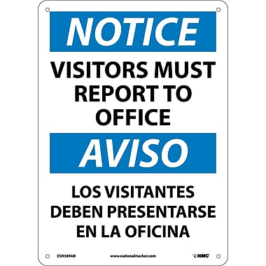 Notice, Visitors Report To Office Bilingual, 14X10, .040 Aluminum