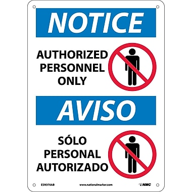 Notice, Authorized Personnel Only, Bilingual, (W/Graphic), 14X10, .040 Aluminum