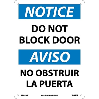Notice, Do Not Block Door, Bilingual, 14X10, .040 Aluminum