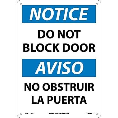 Notice, Do Not Block Door, Bilingual, 14X10, Rigid Plastic