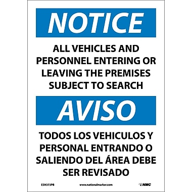 Notice, All Vehicles And Personnel Entering Or Leaving The Premises Subject To Search, Bilingual, 14X10, Adhesive Vinyl