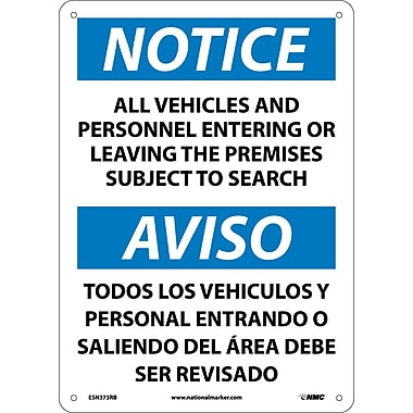 Notice, All Vehicles And Personnel Entering Or Leaving The Premises Subject To Search, Bilingual, 14X10, Rigid Plastic