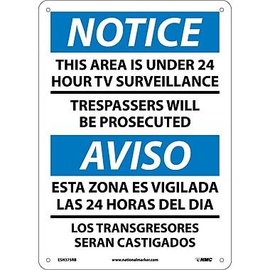 Notice, This Area Is Under 24 Hour Tv Surveillance, Bilingual, 14X10, Rigid Plastic