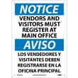 Notice, Vendors And Visitors Must Register At Main Office, Bilingual, 14X10, ,040 Aluminum