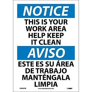 Notice, This Is Your Work Area Help Keep It Clean, Bilingual, 14X10, Adhesive Vinyl