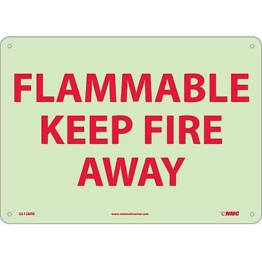 Fire, Flammable Keep Fire Away, 10X14, Rigid Plasticglow