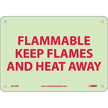 Fire, Flammable Keep Flames And Heat Away, 7X10, Rigid Plasticglow