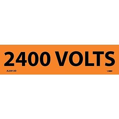 Voltage Marker, Adhesive Vinyl, 2400 Volts, 1 1/8X4 1/2