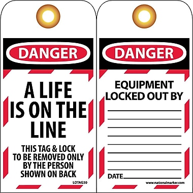 Lockout Tags, A Life Is On The Line, 6 X 3/4, Unrippablepable Vinyl, 10/Pack