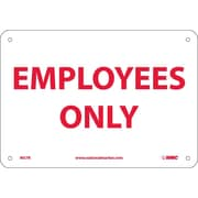 Employees Only, 7X10, Rigid Plastic