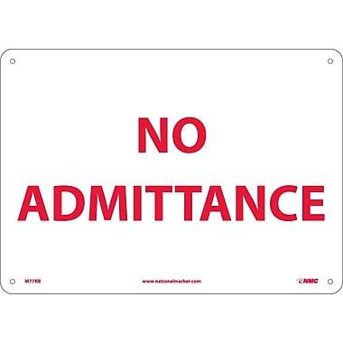 No Admittance, 10X14, Rigid Plastic