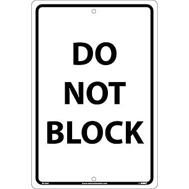 Do Not Block, Black On White, 18X12, .040 Aluminum