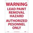 Warning Lead Paint Removal Hazard Authorized.., 14X10, Rigid Plastic