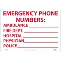 Emergency Phone Numbers Ambulance,Fire.., 10X14, Adhesive Vinyl
