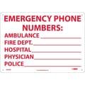 Emergency Phone Numbers Ambulance, Fire.., 10X14, Rigid Plastic