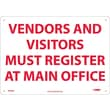 Vendors & Visitors Must Register At Office, 10X14, .040 Aluminum