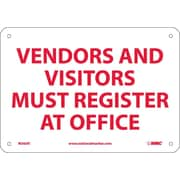 Vendors & Visitors Must Register At Main Register At Main Office, 7X10, Rigid Plastic