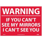 Warning If Your Can'T See My Mirrors I Can'T.., 10X14, Adhesive Vinyl