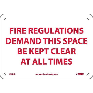Fire Regulations Demand This Space Be Kept Clear At All Times, 7X10, Rigid Plastic