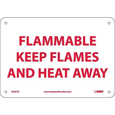 Flammable Keep Flames And Heat Away, 7X10, Rigid Plastic