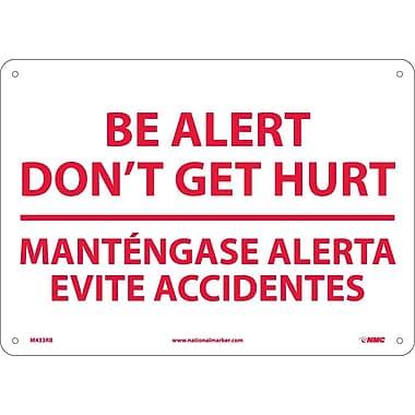 Be Alert Don'T Get Hurt Mantengase Alerta. . .(Bilingual), 10X14, Rigid Plastic