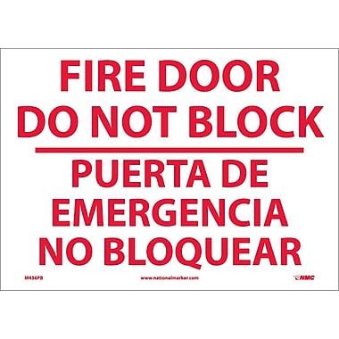 Fire Door Do Not Block Puerta De Eme. . .(Bilingual), 10X14, Adhesive Vinyl