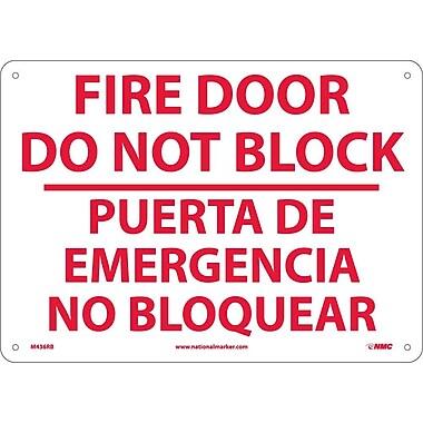 Fire Door Do Not Block Puerta De Emergencia. . .(Bilingual), 10X14, Rigid Plastic