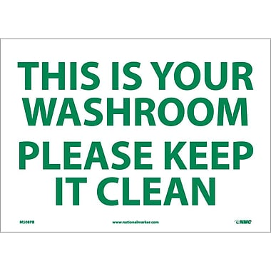 This Is Your Washroom Please Keep It Clean, 10X14, Adhesive Vinyl