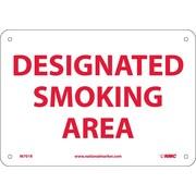 Designated Smoking Area, 7X10, Rigid Plastic