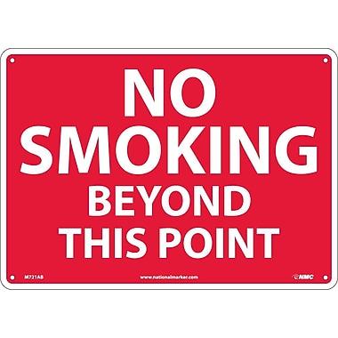 No Smoking Beyond This Point, 10X14, .040 Aluminum